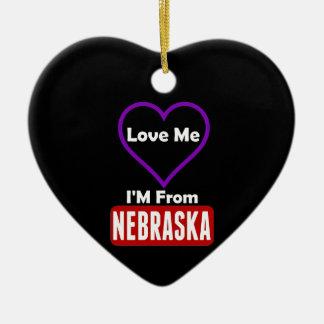 Love Me, I'M From Nebraska Ceramic Heart Ornament