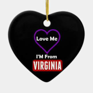 Love Me, I'M From Virginia Ceramic Heart Ornament