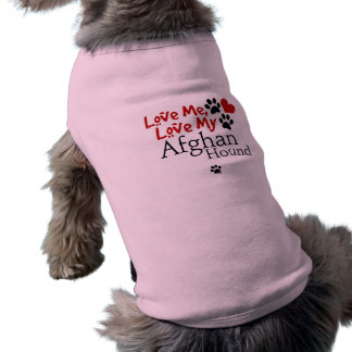 Love Me, Love My Afghan Hound Doggie T-shirt