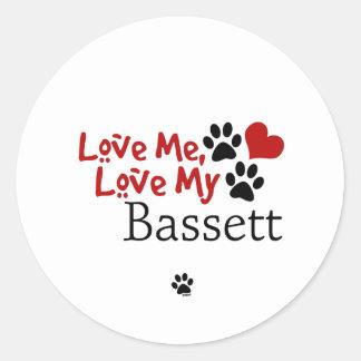 Love Me Love My Bassett Stickers