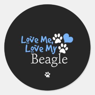 Love Me Love My Beagle Round Stickers