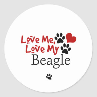 Love Me, Love My Beagle Stickers
