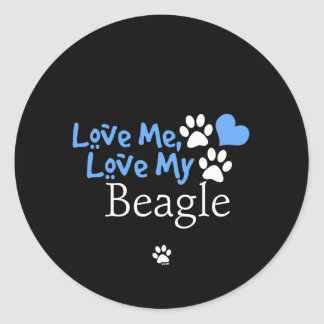 Love Me, Love My Beagle Round Stickers