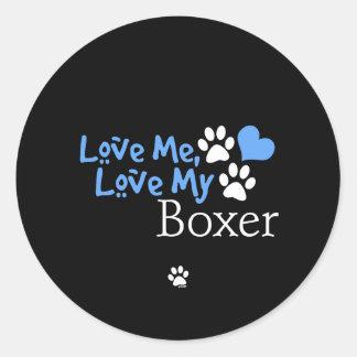 Love Me Love My Boxer Round Stickers