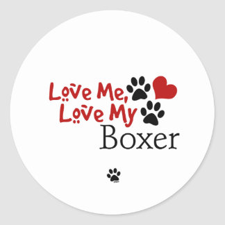 Love Me Love My Boxer Stickers
