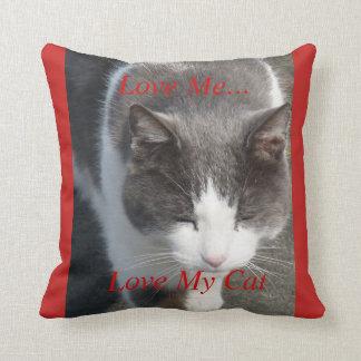 Love Me Love My Cat Throw Pillow