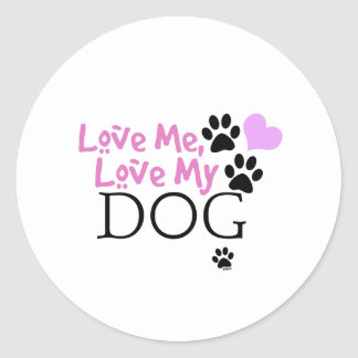 Love Me, Love My Dog (Pink) Stickers