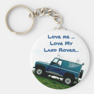 Love me ...Love My Land rover ...key chain Basic Round Button Keychain