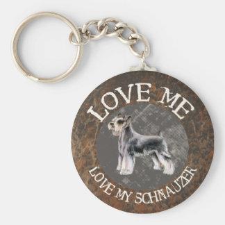 Love me, love my Schnauzer Keychain