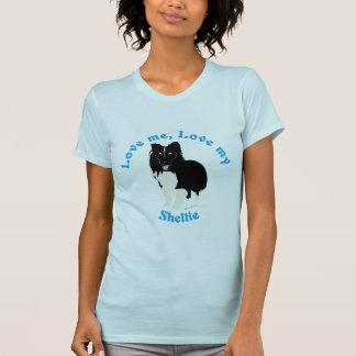 Love Me, Love My Sheltie T-Shirt