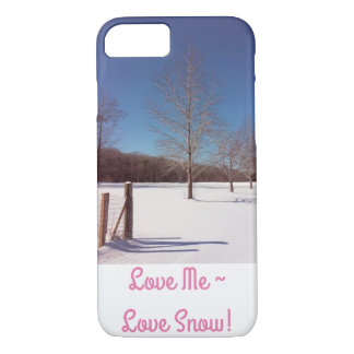 Love Me~ Love Snow! Case for iPhone 7 !