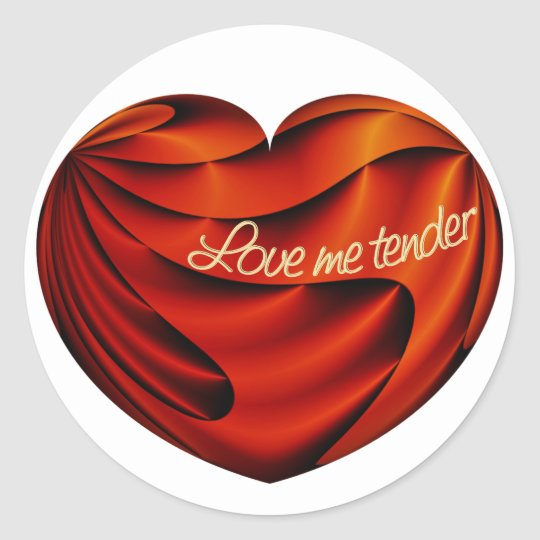 Love Me Tender Classic Round Sticker