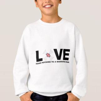 Love Means Nothing to a Badminton Fan Sweatshirt