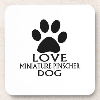 LOVE MINIATURE PINSCHER DOG DESIGNS COASTER