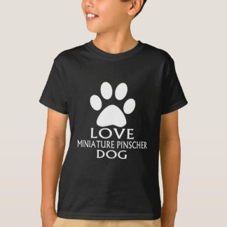 LOVE MINIATURE PINSCHER DOG DESIGNS T-Shirt
