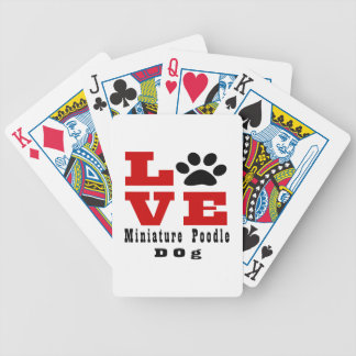 Love Miniature Poodle Dog Designes Bicycle Playing Cards