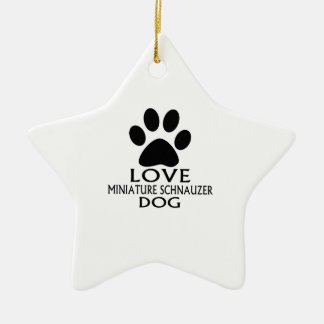 LOVE MINIATURE SCHNAUZER DOG DESIGNS CERAMIC ORNAMENT