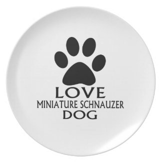 LOVE MINIATURE SCHNAUZER DOG DESIGNS PLATE