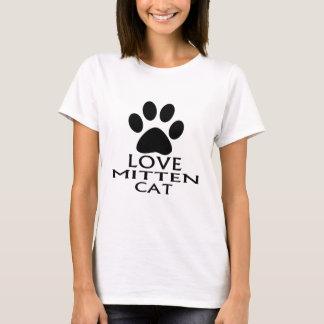 LOVE MITTEN CAT DESIGNS T-Shirt