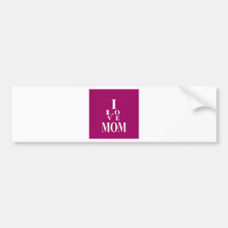 Love MoM Images Bumper Sticker