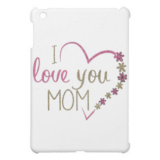 Love Mom Mothers Day Heart Case For The iPad Mini