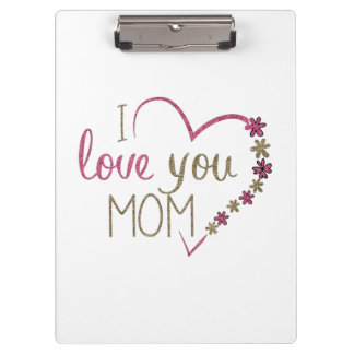 Love Mom Mothers Day Heart Clipboards