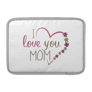 Love Mom Mothers Day Heart MacBook Sleeve