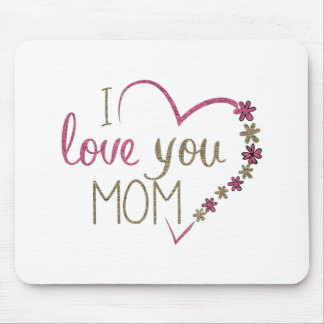 Love Mom Mothers Day Heart Mouse Pad