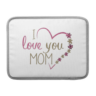 Love Mom Mothers Day Heart Sleeve For MacBook Air