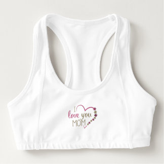 Love Mom Mothers Day Heart Sports Bra