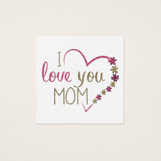 Love Mom Mothers Day Heart Square Business Card