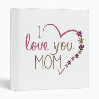 Love Mom Mothers Day Heart Vinyl Binders