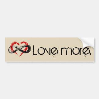 Love More Bumper Sticker
