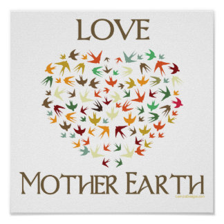 Love Mother Earth Post...