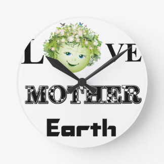 Love Mother Earth Round Clock