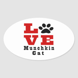 Love Munchkin Cat Designes Oval Sticker