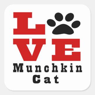 Love Munchkin Cat Designes Square Sticker