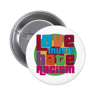 Love Music Hate Racism 2 Inch Round Button