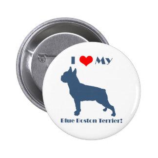 Love My Blue Boston Terrier 2 Inch Round Button