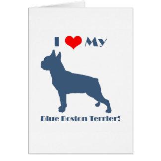 Love My Blue Boston Terrier Greeting Card