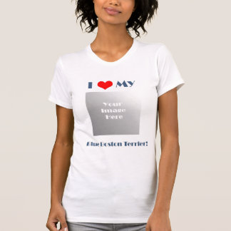 Love My Blue Boston Terrier - Template Shirts