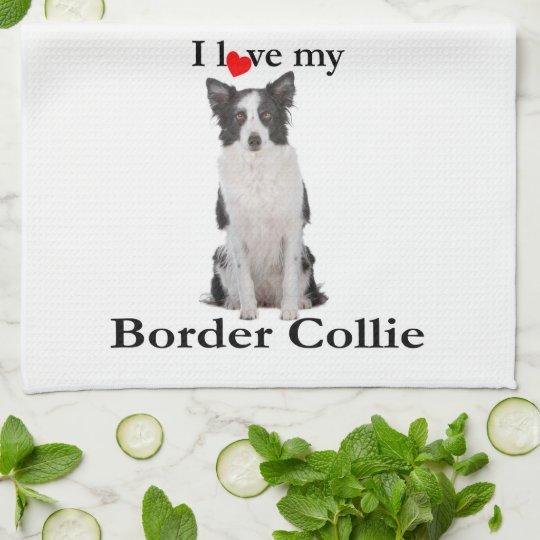 Love My Border Collie Kitchen Towel