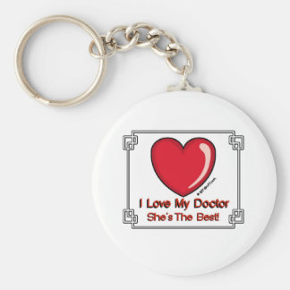 Love My Doctor - She's the Best Keychain