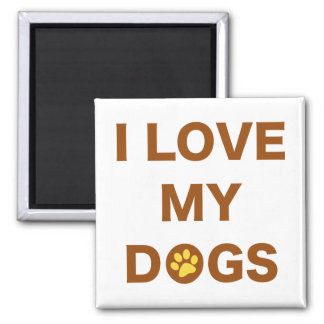 Love My Dogs (brown) Magnet