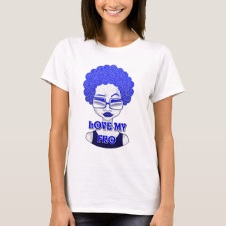 Love My Fro Women's T-Shirt