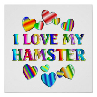 Love My Hamster Poster
