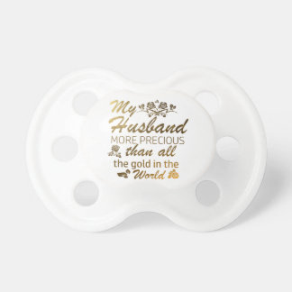 Love my Husband designs Pacifier