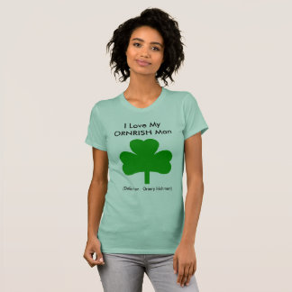 Love My Irish Man T-Shirt Shamrock