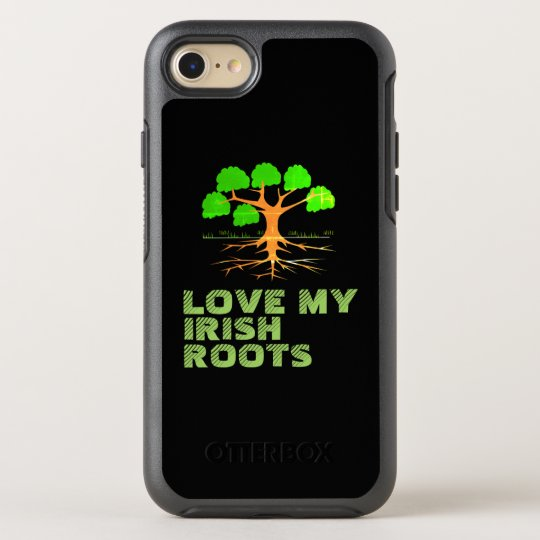 Love My Irish Roots - OtterBox Symmetry iPhone 7 Case
