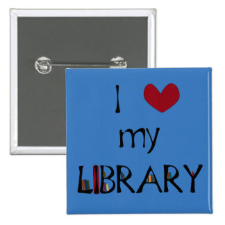 Love My Library - Change Color 2 Inch Square Button